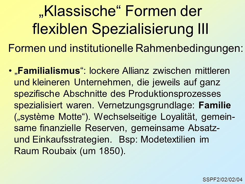 """Klassische Formen der flexiblen Spezialisierung III"