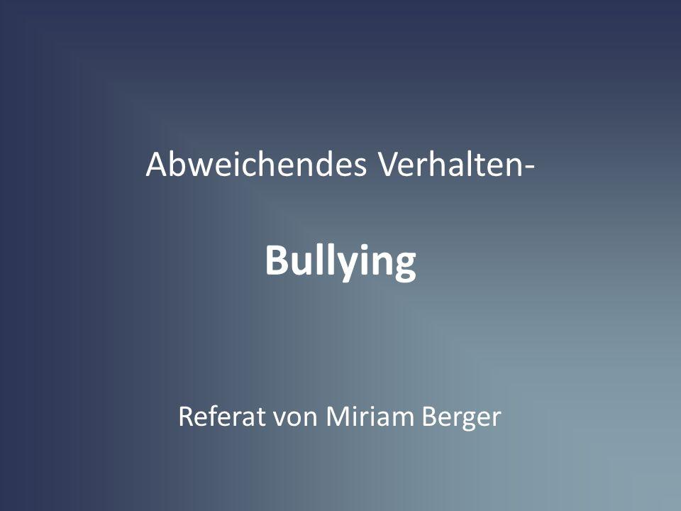 Abweichendes Verhalten- Bullying