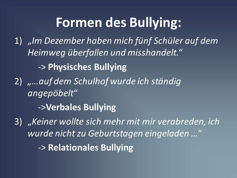 """Formen des Bullying: """"Im Dezember haben mich fünf Schüler auf dem Heimweg überfallen und misshandelt."""