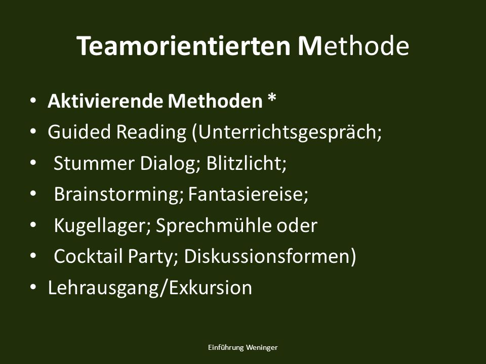 Teamorientierten Methode