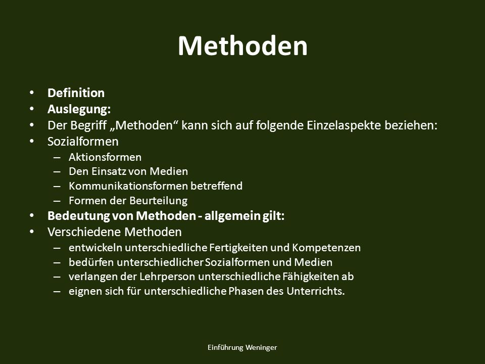 Methoden Definition Auslegung: