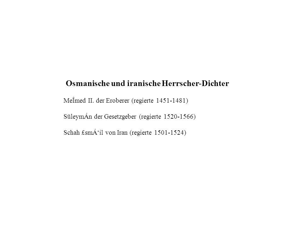 Osmanische und iranische Herrscher-Dichter