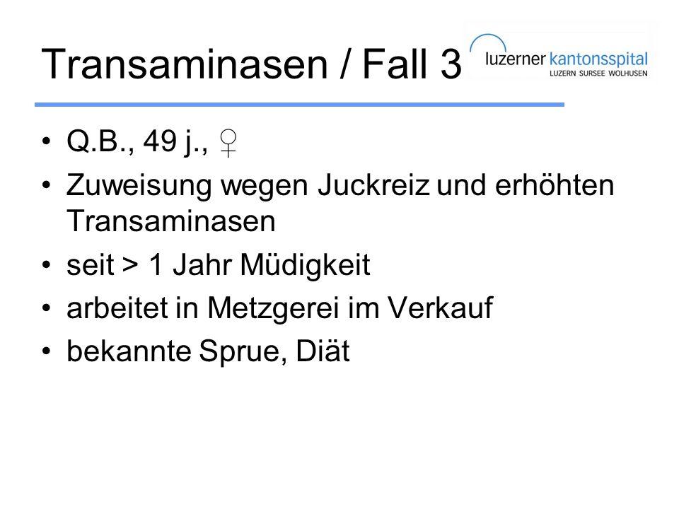 Transaminasen / Fall 3 Q.B., 49 j., ♀
