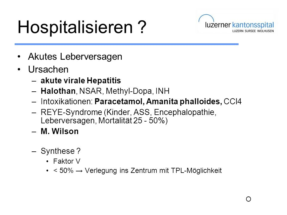 Hospitalisieren Akutes Leberversagen Ursachen akute virale Hepatitis
