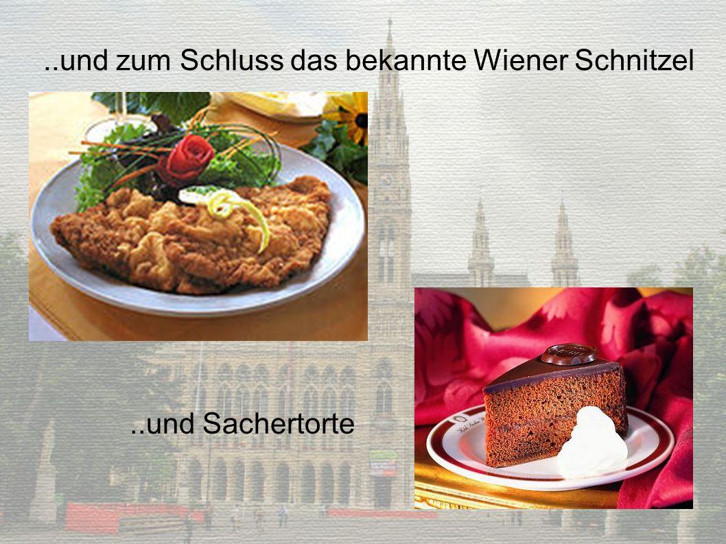 ..und zum Schluss das bekannte Wiener Schnitzel