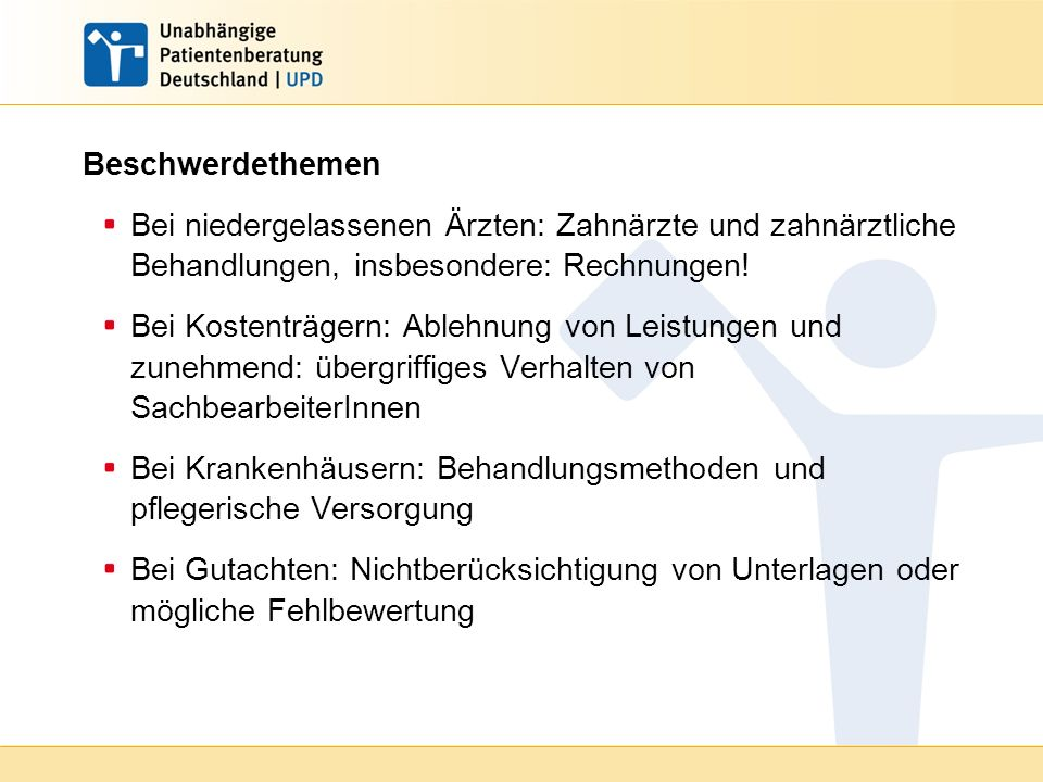 Beschwerdethemen Bei niedergelassenen Ärzten: Zahnärzte und zahnärztliche Behandlungen, insbesondere: Rechnungen!