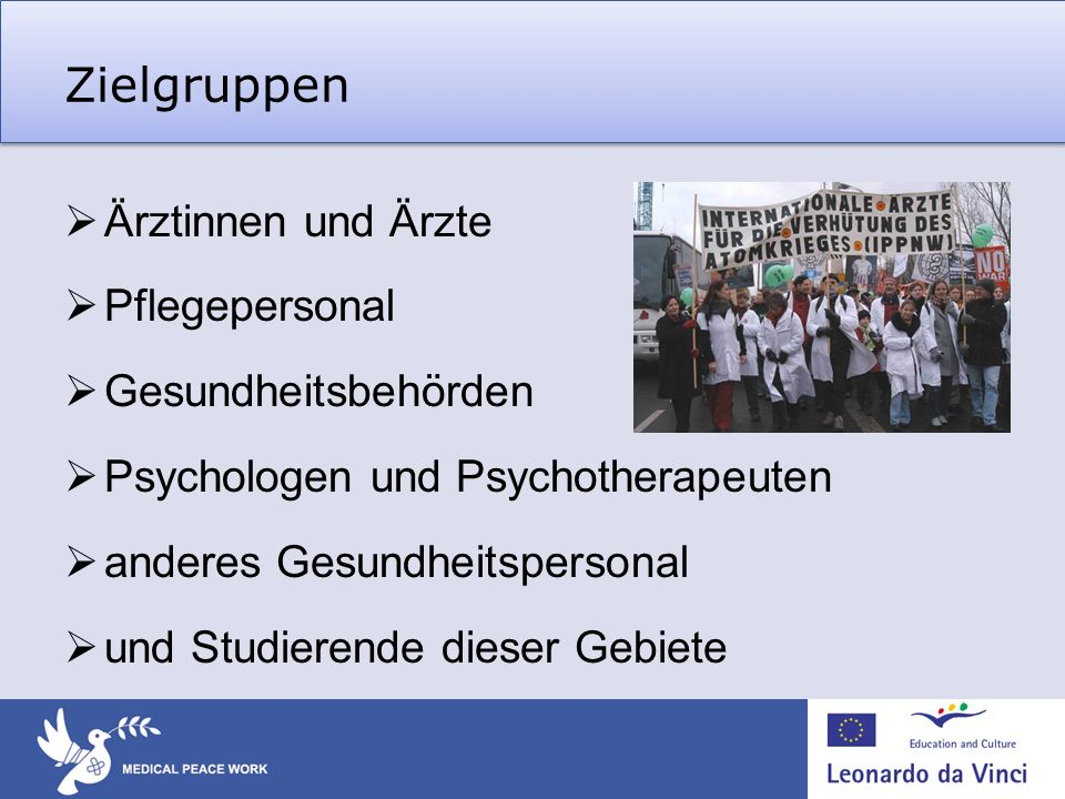 Zielgruppen Ärztinnen und Ärzte Pflegepersonal Gesundheitsbehörden