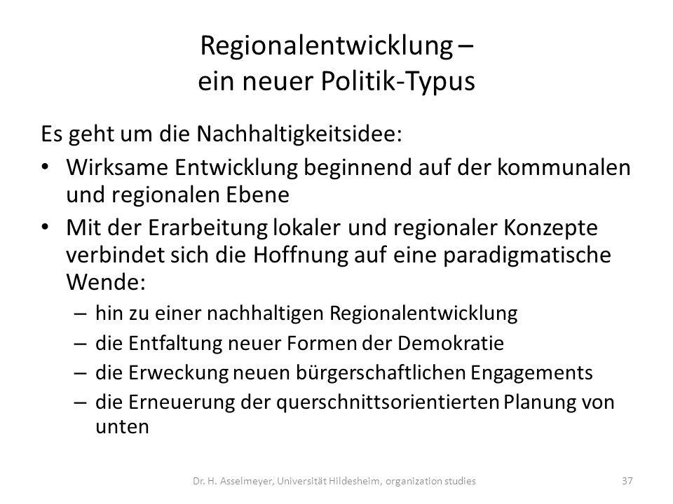 Regionalentwicklung – ein neuer Politik-Typus