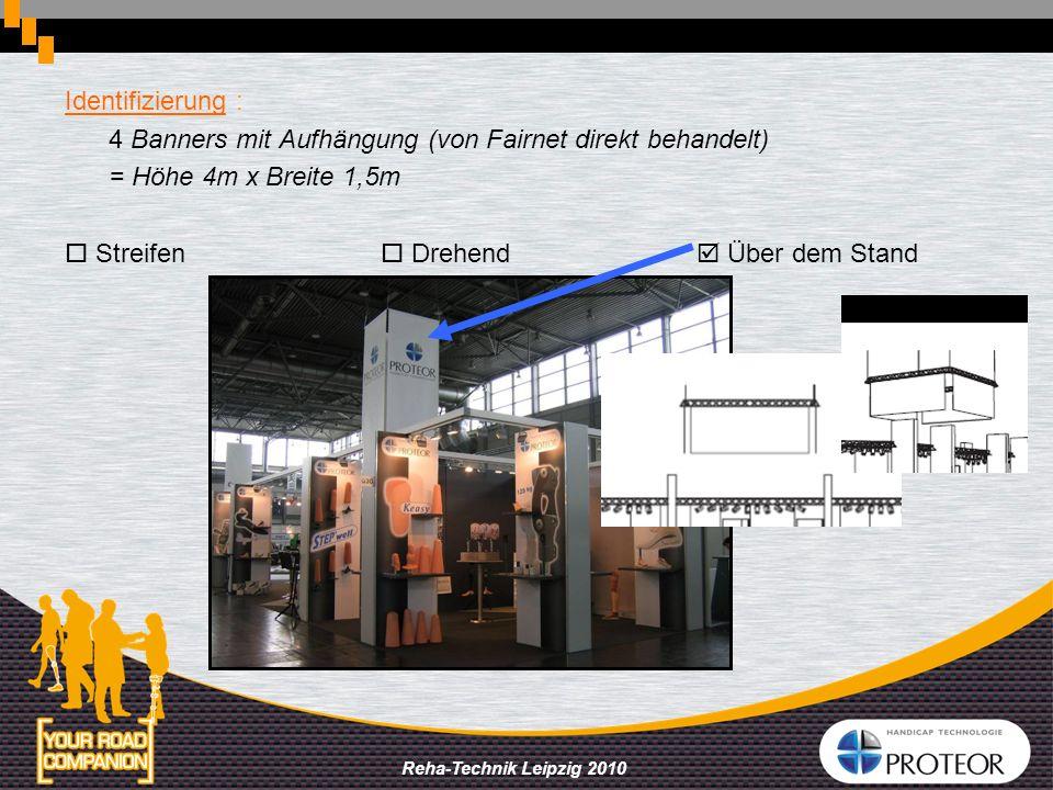 Identifizierung : 4 Banners mit Aufhängung (von Fairnet direkt behandelt) = Höhe 4m x Breite 1,5m.