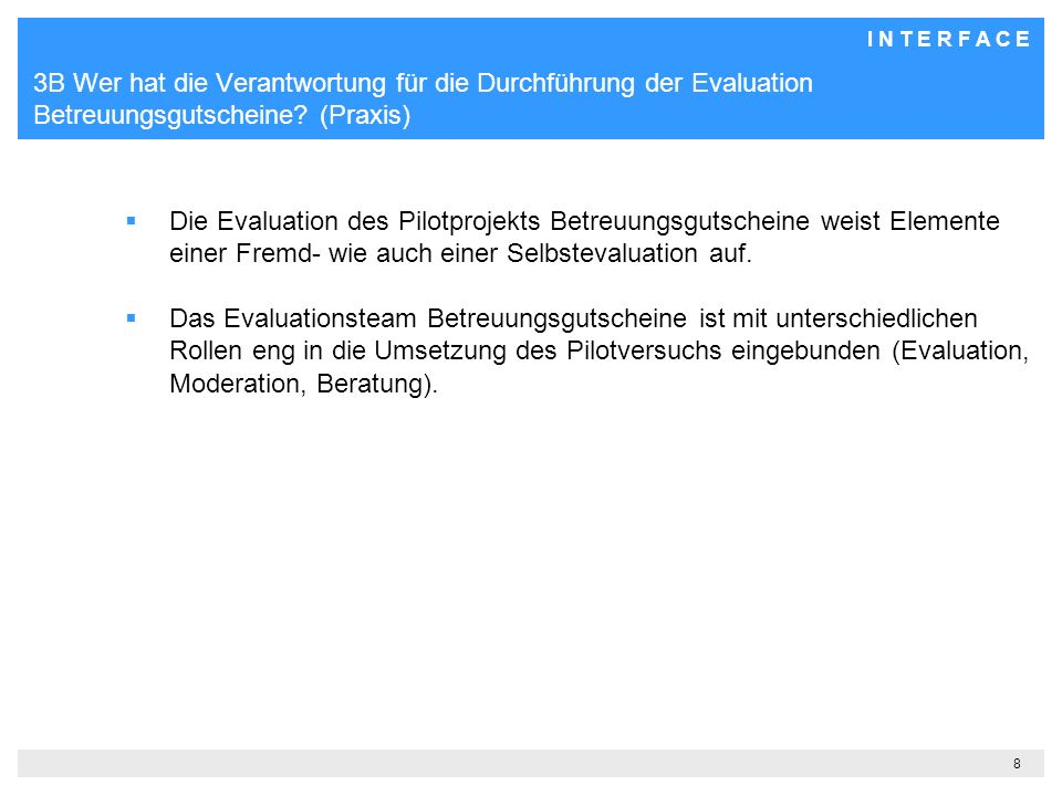 3B Wer hat die Verantwortung für die Durchführung der Evaluation Betreuungsgutscheine (Praxis)
