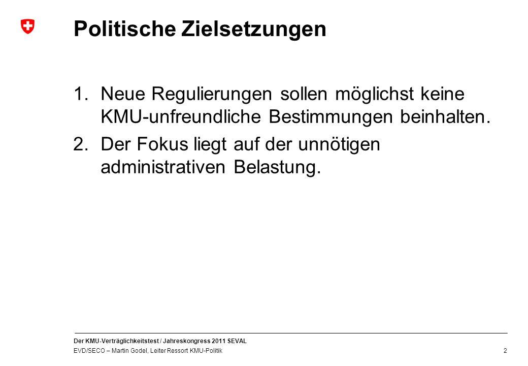 Politische Zielsetzungen