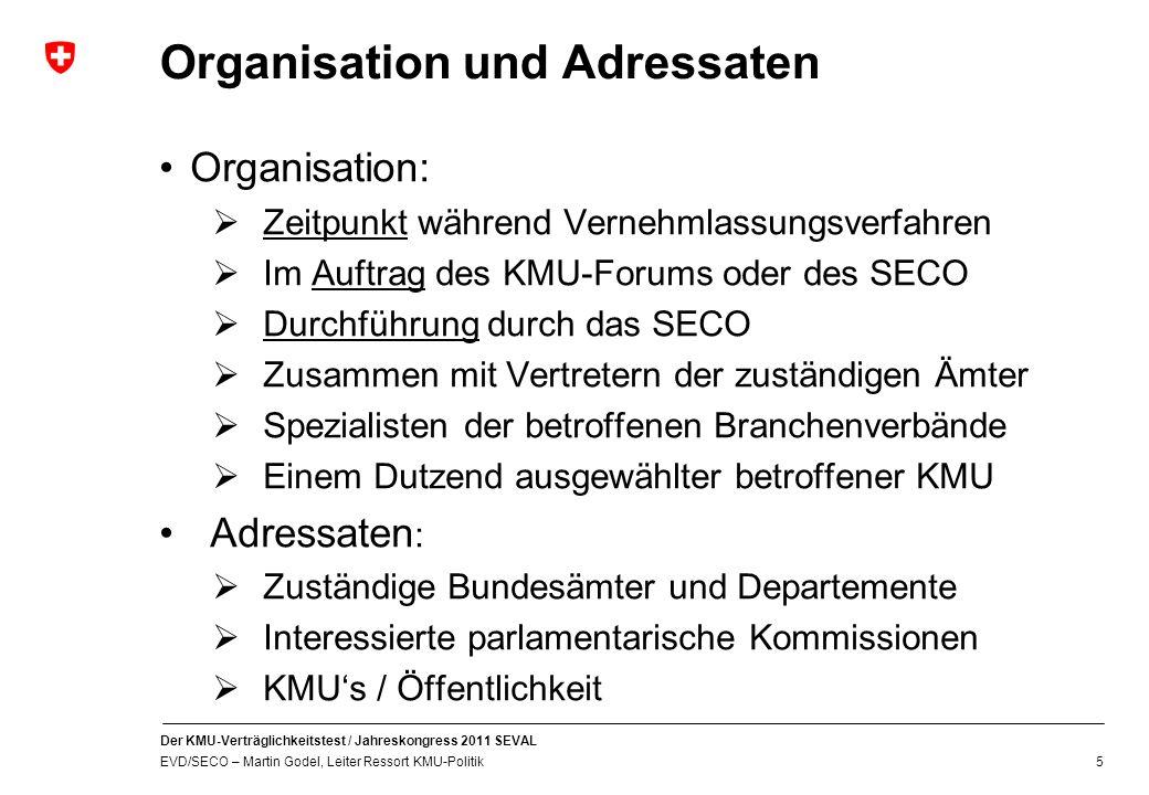 Organisation und Adressaten