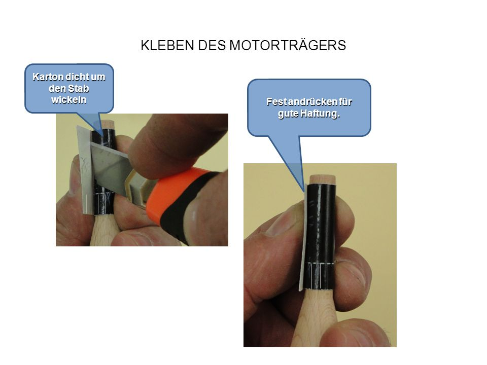 KLEBEN DES MOTORTRÄGERS