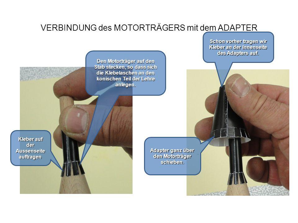 VERBINDUNG des MOTORTRÄGERS mit dem ADAPTER