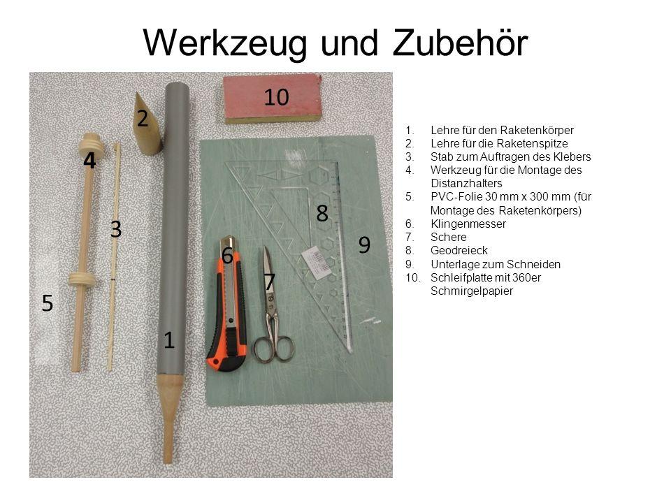 Werkzeug und Zubehör 10 2 4 8 3 9 6 7 5 1 Lehre für den Raketenkörper