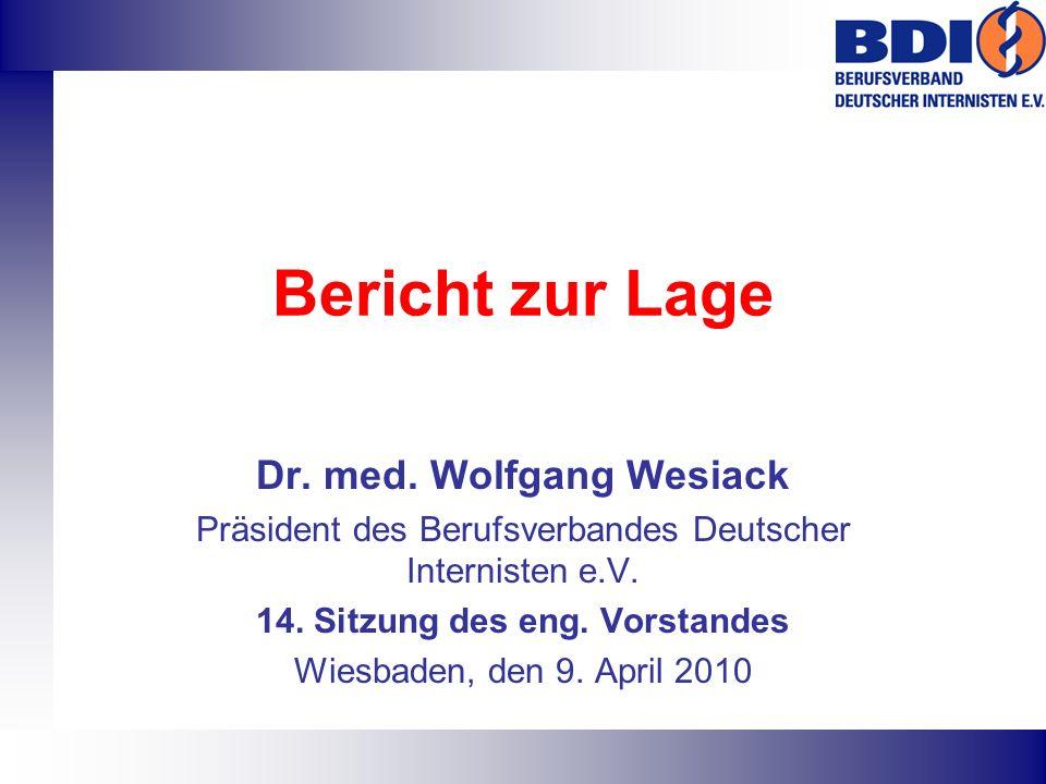 Dr. med. Wolfgang Wesiack 14. Sitzung des eng. Vorstandes