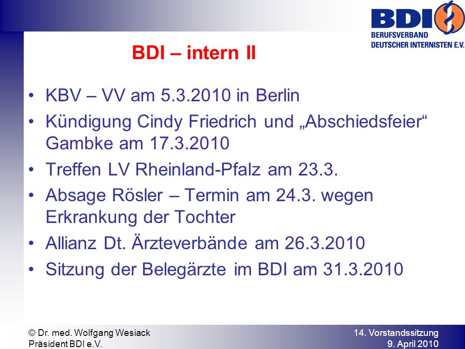 BDI – intern II KBV – VV am 5.3.2010 in Berlin