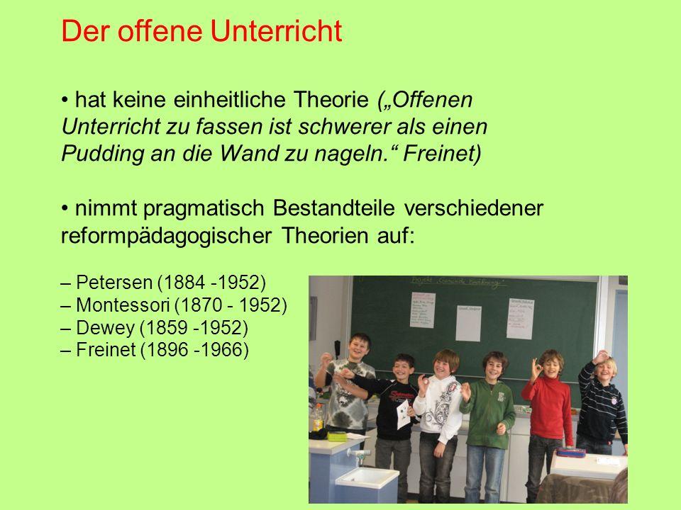 """Der offene Unterricht • hat keine einheitliche Theorie (""""Offenen"""