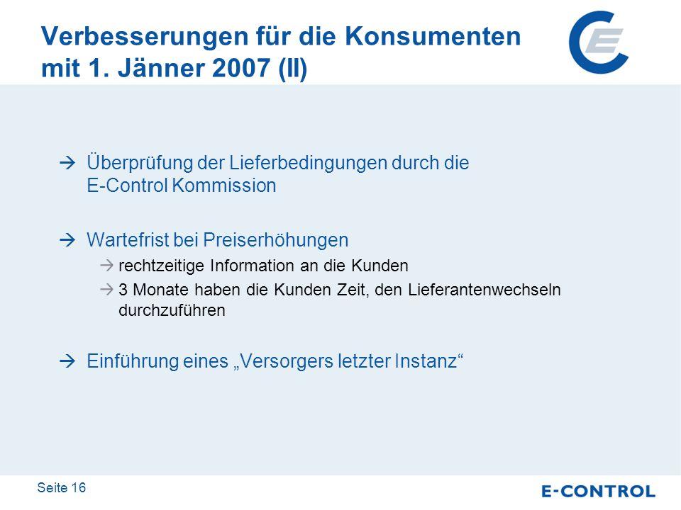Verbesserungen für die Konsumenten mit 1. Jänner 2007 (II)