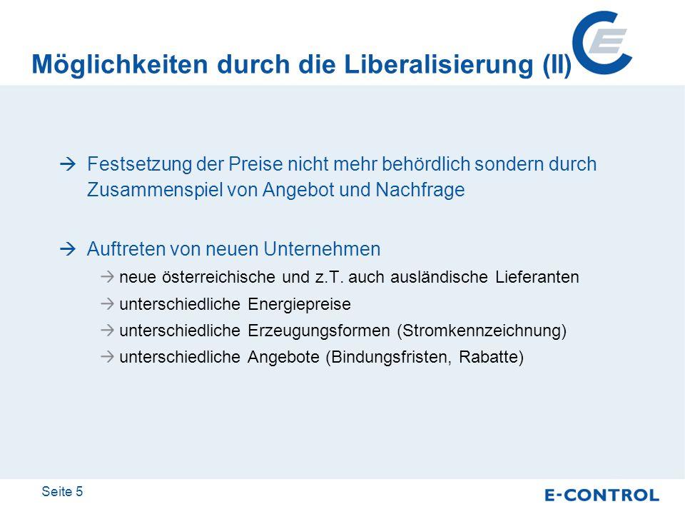 Möglichkeiten durch die Liberalisierung (II)