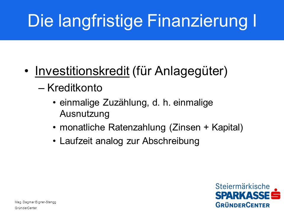 Die langfristige Finanzierung I