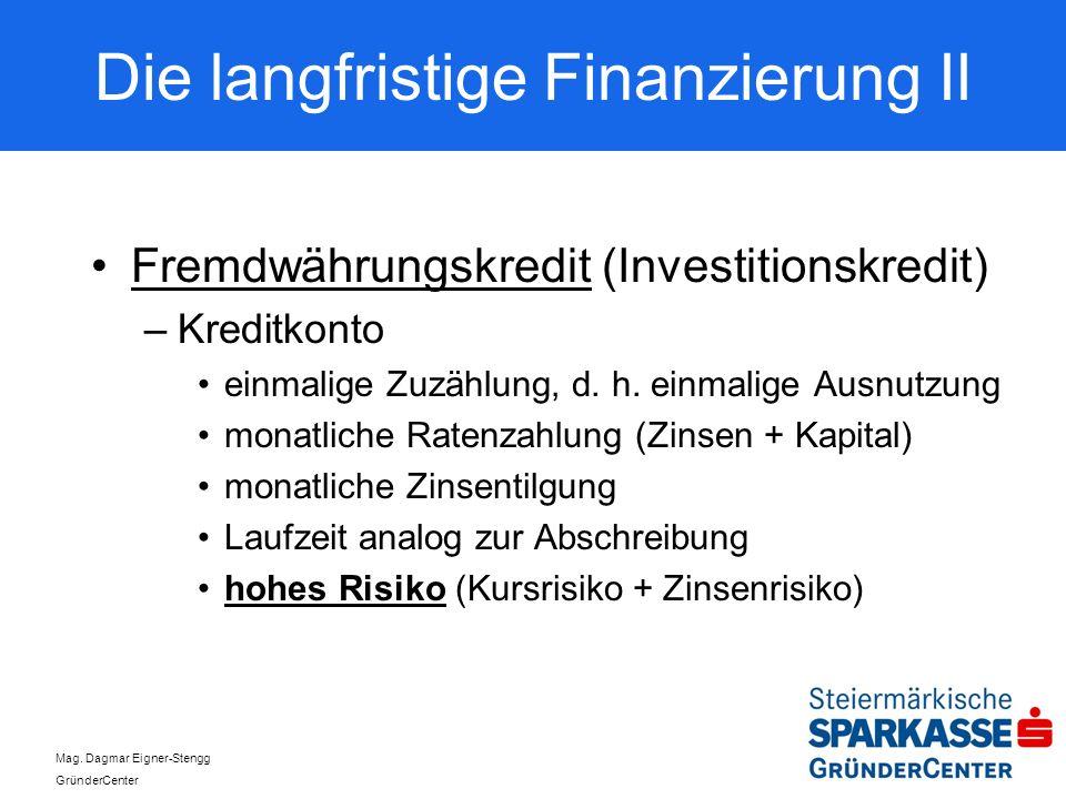 Die langfristige Finanzierung II