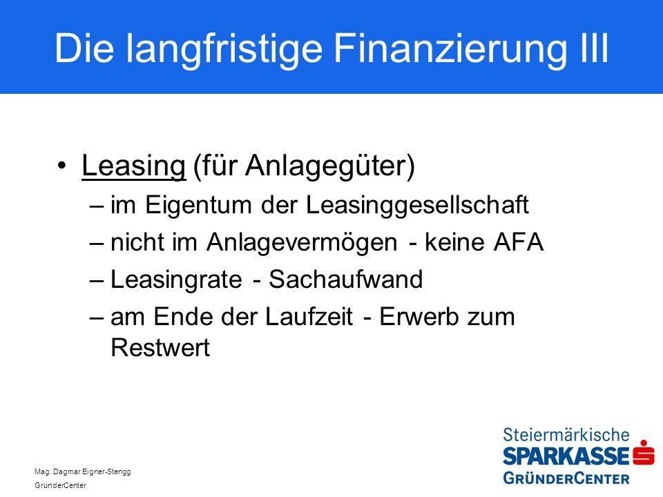 Die langfristige Finanzierung III