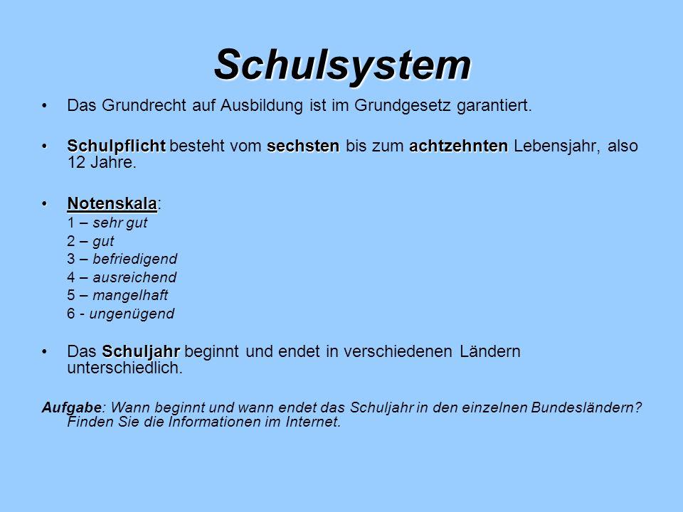 Schulsystem Das Grundrecht auf Ausbildung ist im Grundgesetz garantiert.