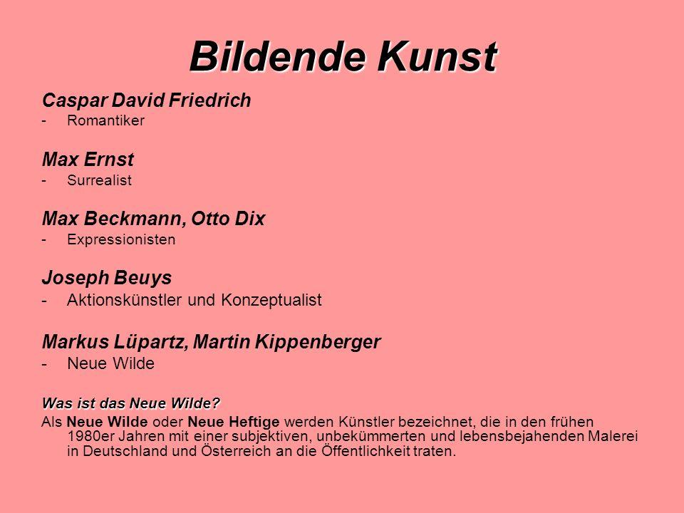 Bildende Kunst Caspar David Friedrich Max Ernst Max Beckmann, Otto Dix