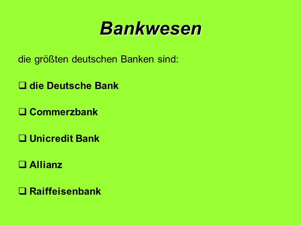 Bankwesen die größten deutschen Banken sind: die Deutsche Bank