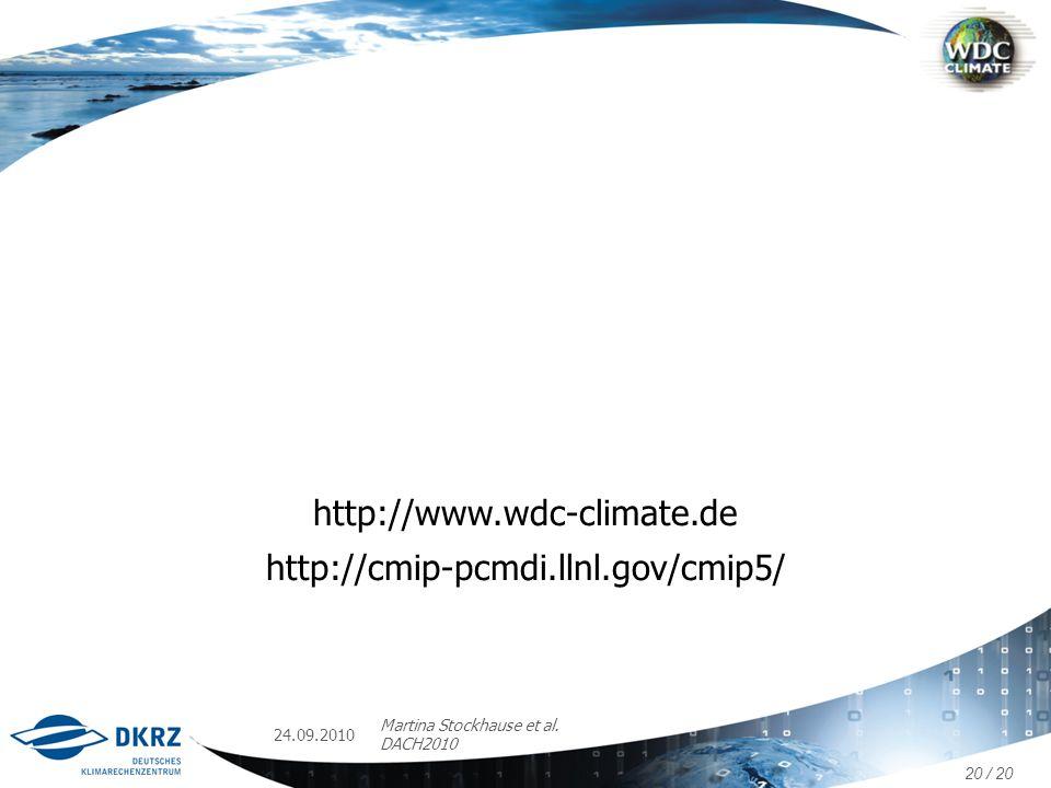 http://www.wdc-climate.de http://cmip-pcmdi.llnl.gov/cmip5/