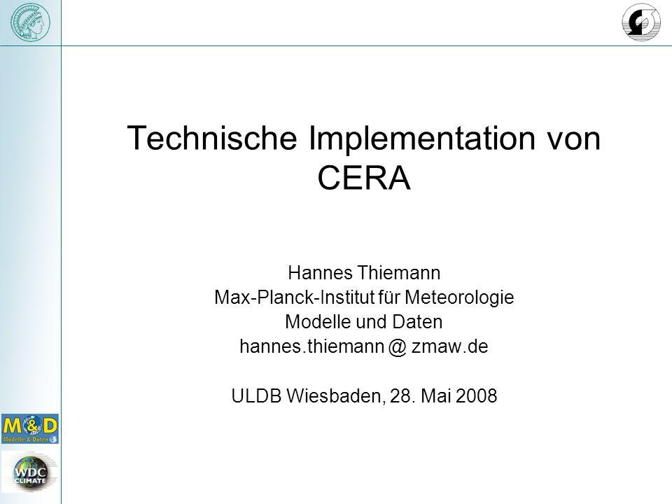 Technische Implementation von CERA