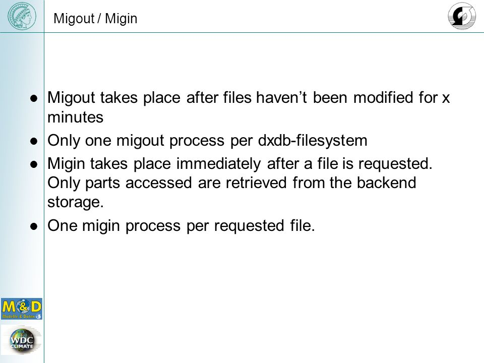 Migout takes place after files haven't been modified for x minutes