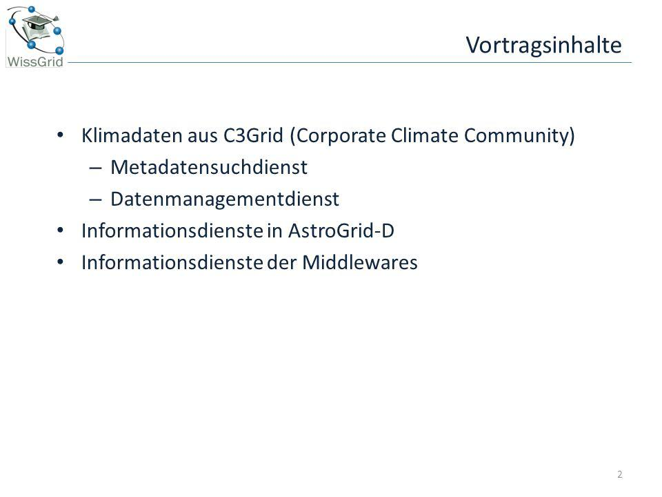 Vortragsinhalte Klimadaten aus C3Grid (Corporate Climate Community)