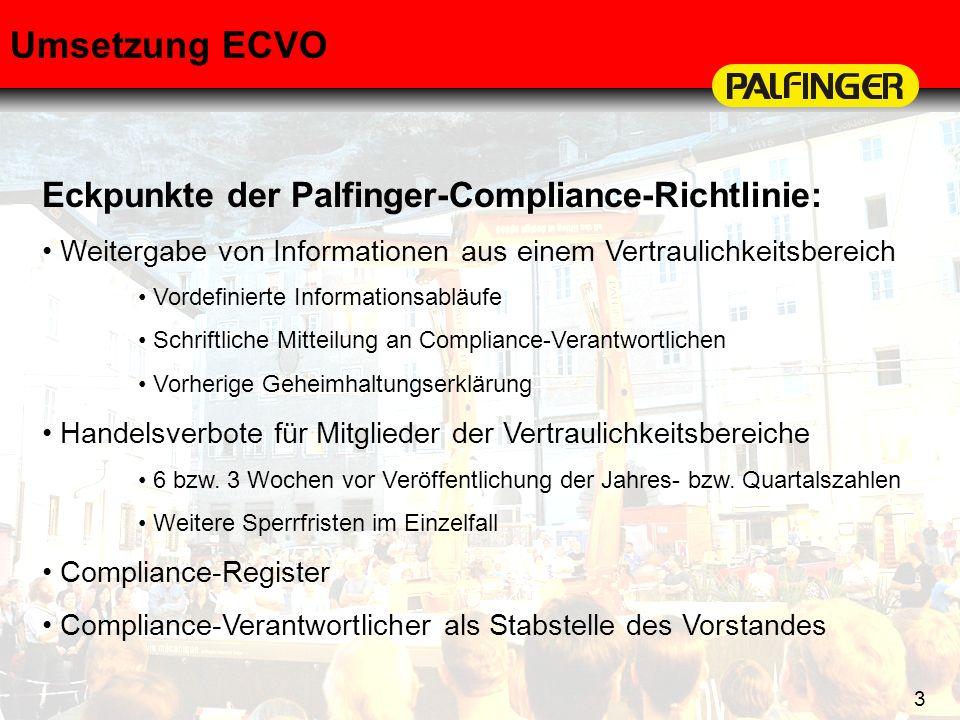 Umsetzung ECVO Eckpunkte der Palfinger-Compliance-Richtlinie:
