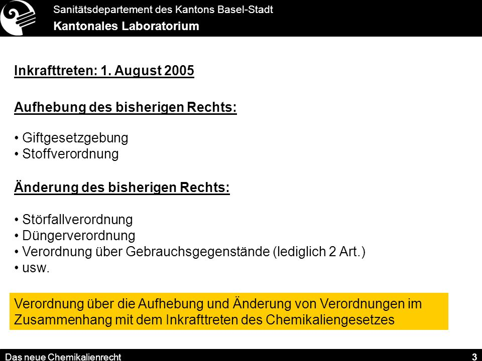 Inkrafttreten: 1. August 2005