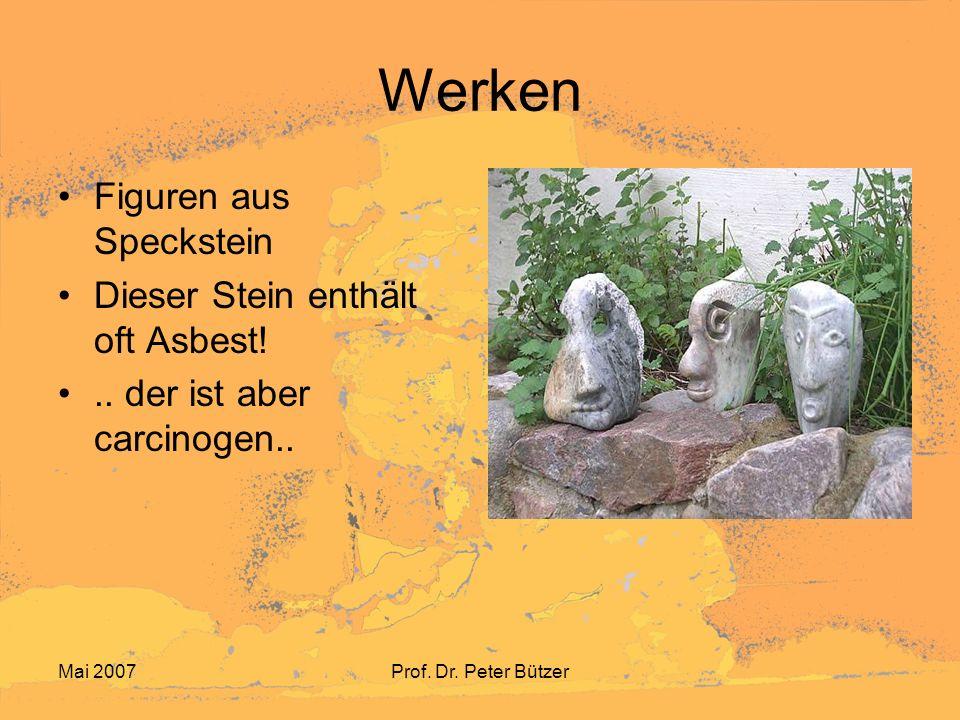 Werken Figuren aus Speckstein Dieser Stein enthält oft Asbest!