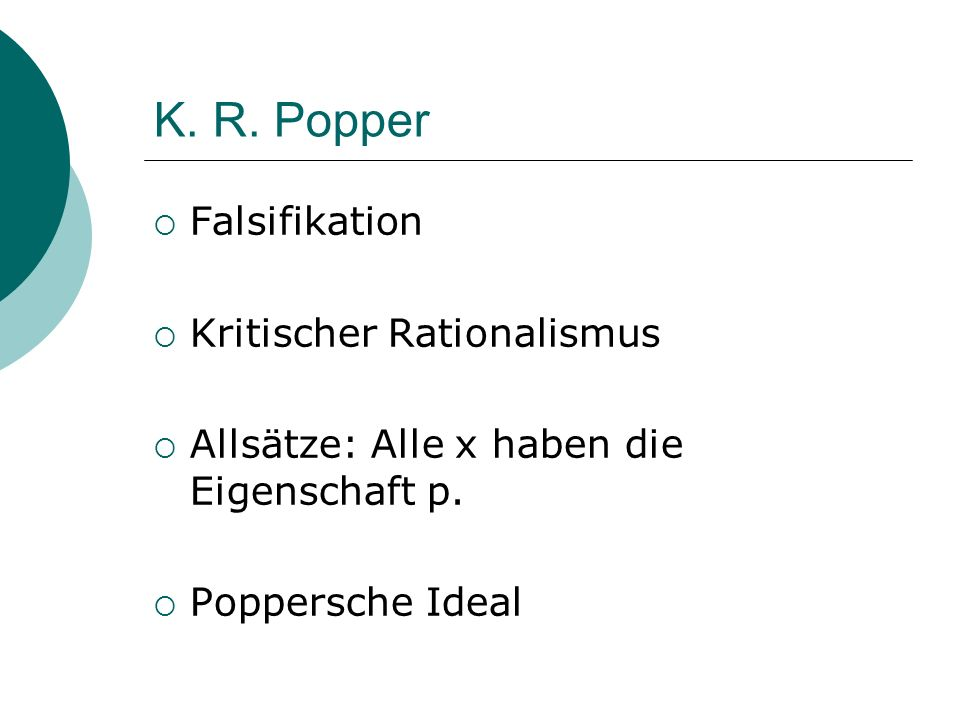 K. R. Popper Falsifikation Kritischer Rationalismus