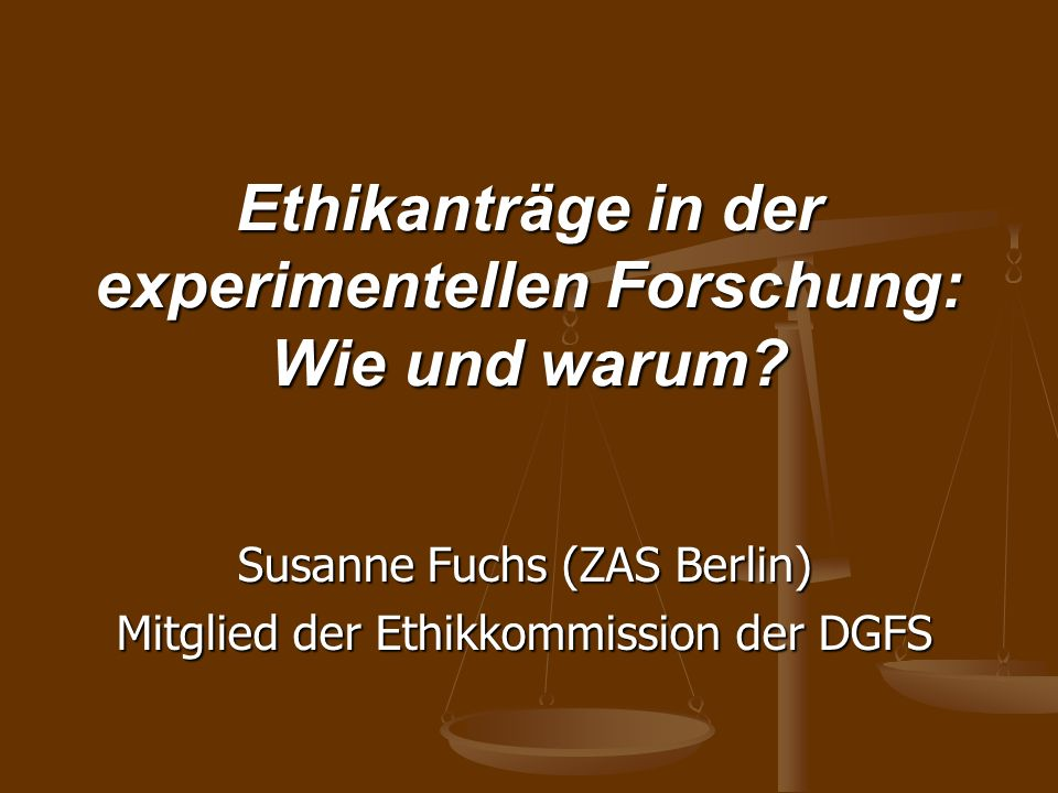 Ethikanträge in der experimentellen Forschung: Wie und warum