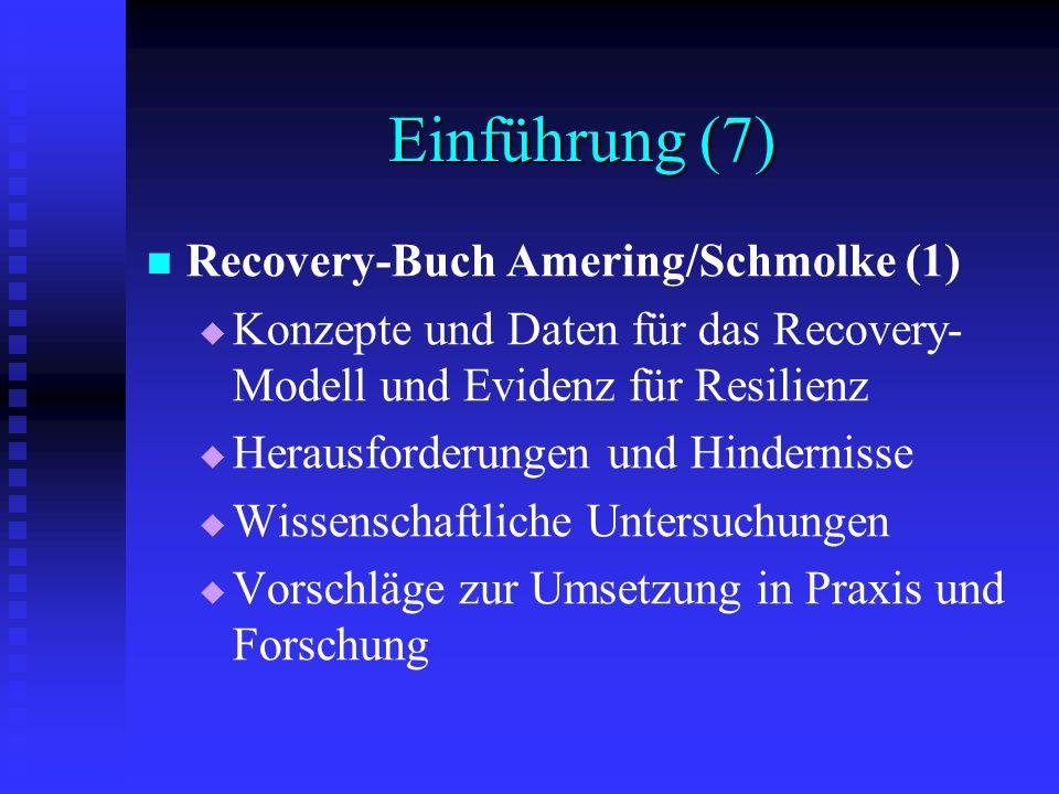 Einführung (7) Recovery-Buch Amering/Schmolke (1)