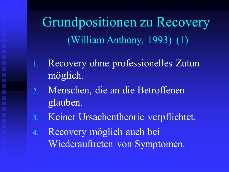 Grundpositionen zu Recovery (William Anthony, 1993) (1)