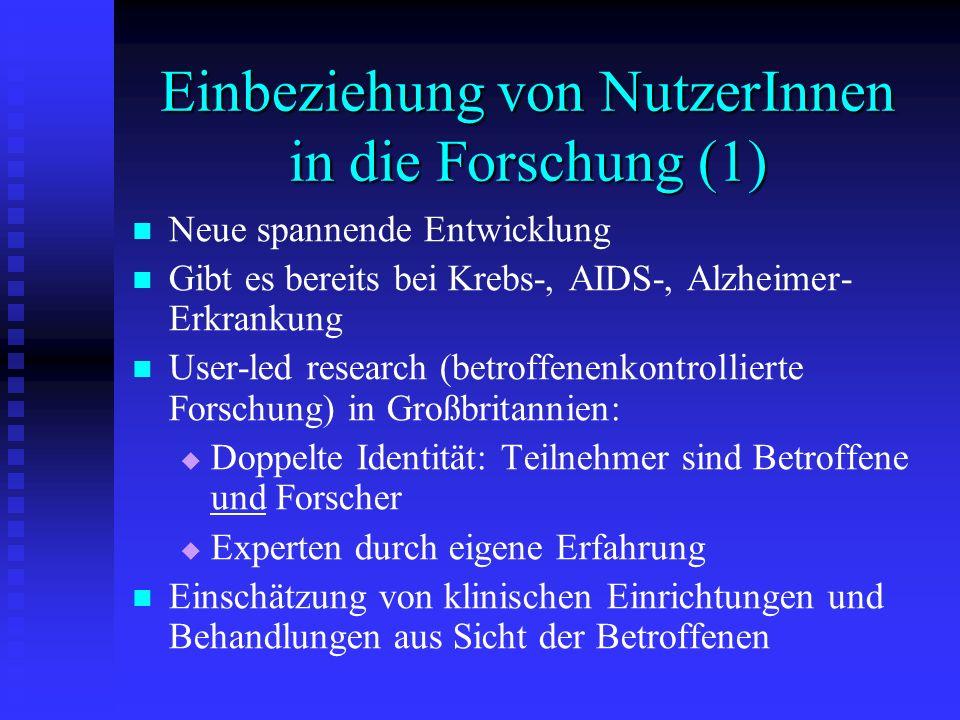 Einbeziehung von NutzerInnen in die Forschung (1)