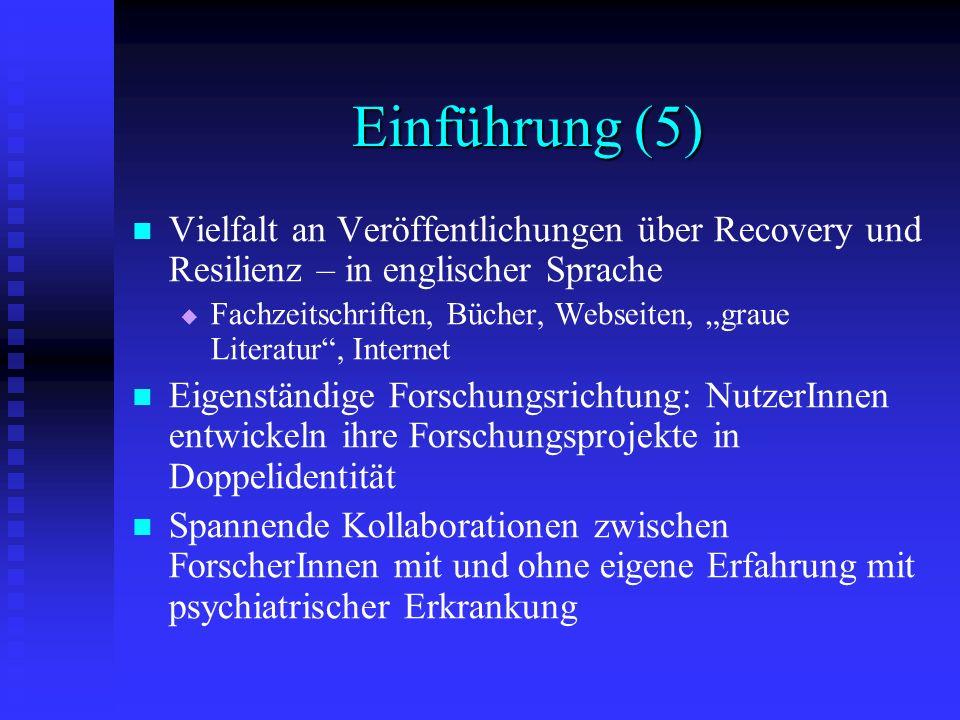 Einführung (5) Vielfalt an Veröffentlichungen über Recovery und Resilienz – in englischer Sprache.
