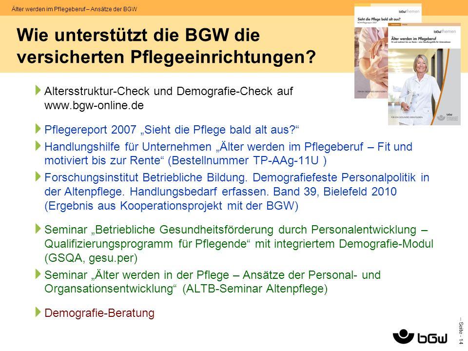 Wie unterstützt die BGW die versicherten Pflegeeinrichtungen