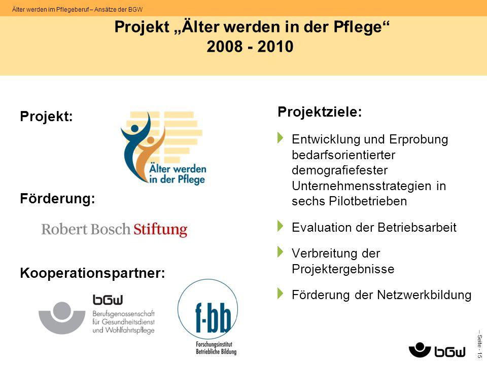 """Projekt """"Älter werden in der Pflege 2008 - 2010"""