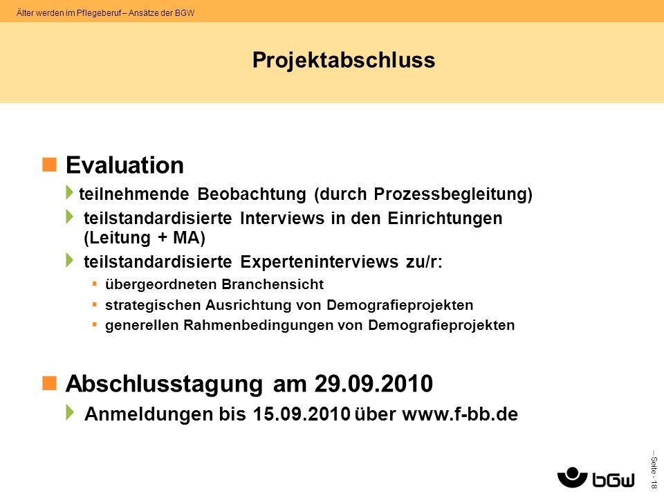 Evaluation Abschlusstagung am 29.09.2010 Projektabschluss