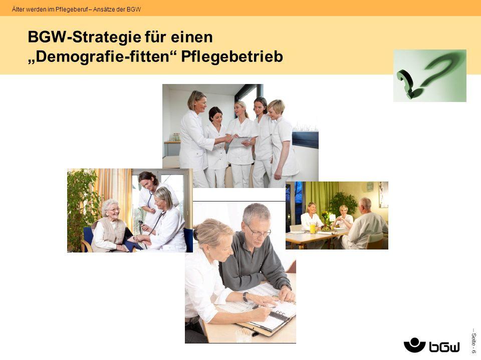 """BGW-Strategie für einen """"Demografie-fitten Pflegebetrieb"""