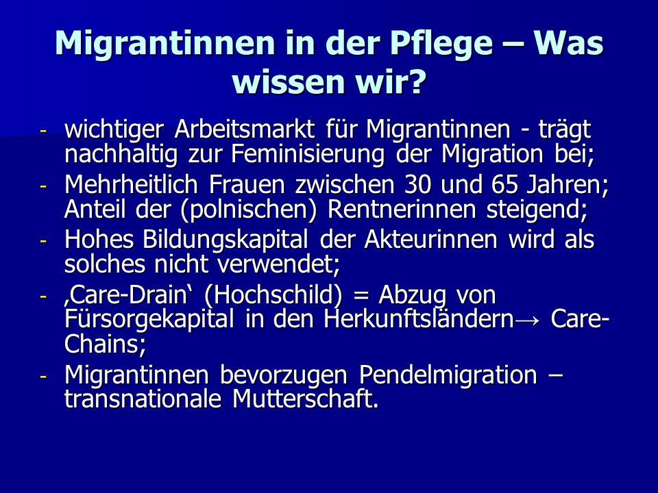 Migrantinnen in der Pflege – Was wissen wir