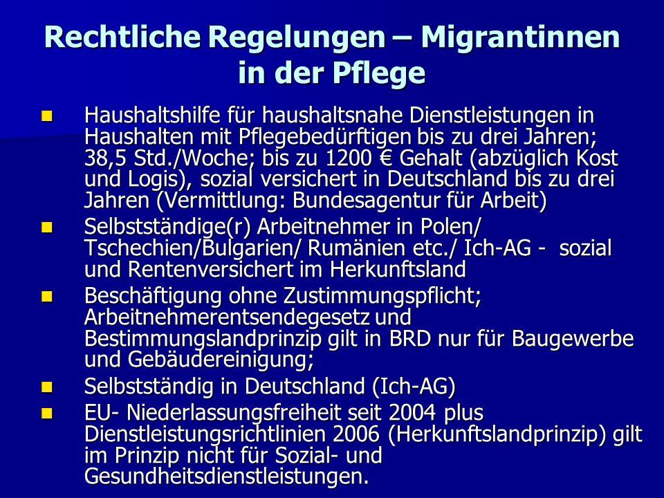 Rechtliche Regelungen – Migrantinnen in der Pflege