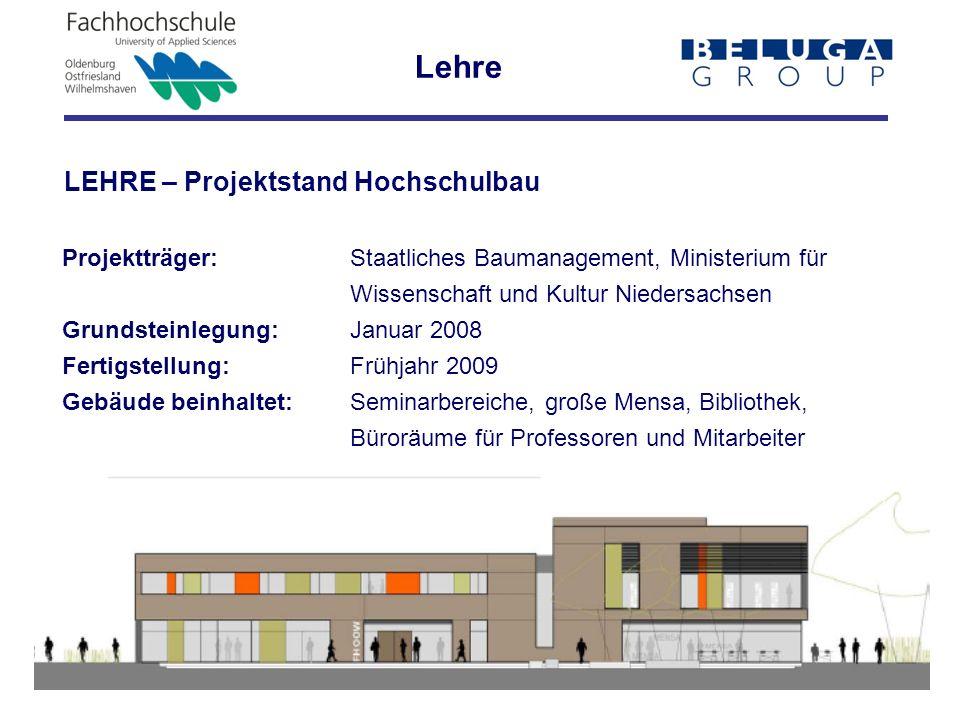 Lehre LEHRE – Projektstand Hochschulbau
